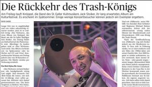 Die Rückkehr des Trash-Königs